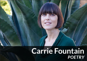 Carrie Fountain (Poetry)