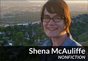 Shena McAuliffe (Lyric Essay)