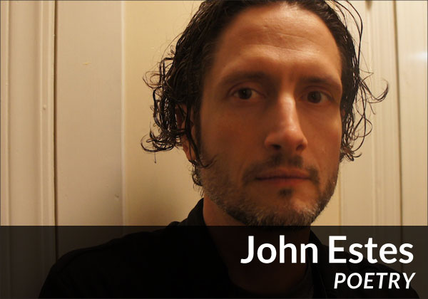 John Estes (Poetry)
