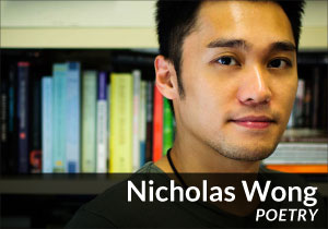 Nicholas Wong (Poetry)