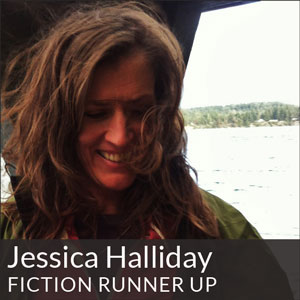 Fiction Runner Up Jessica Halliday